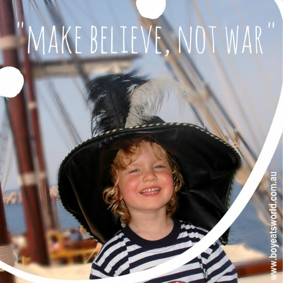 Make believe, not war